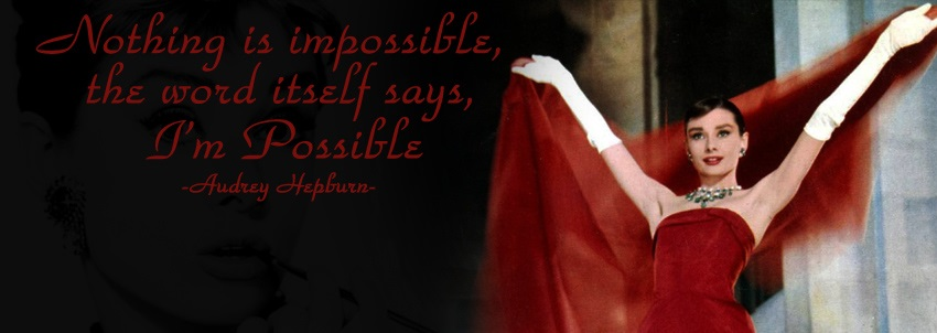 audrey_hepburn_nothing_is_impossible
